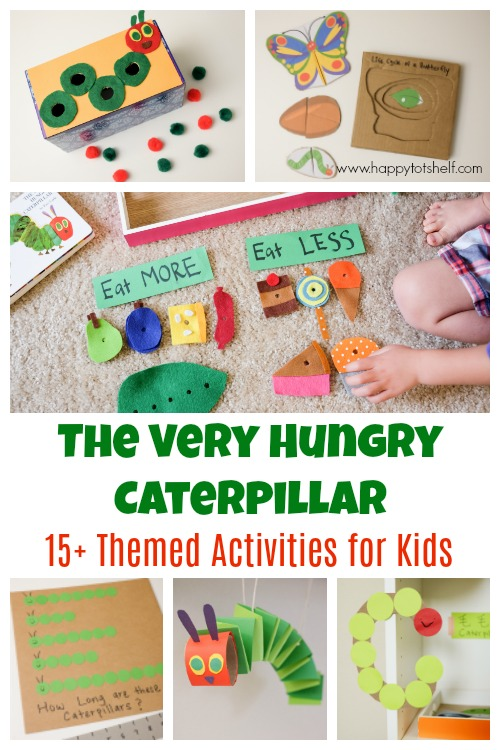 A collection of The very hungry caterpillar activities for toddlers and preschoolers