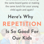 Why repetition is good for kids